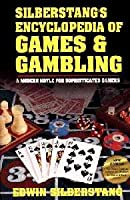 Silberstang's Encyclopedia Of Games & Gambling