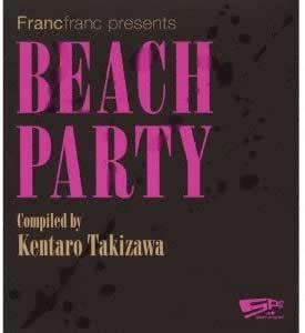 space program Beach Party Compiled by Kentaro Takizawa