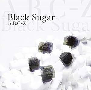 【早期購入特典あり】Black Sugar(通常盤)(クリアファイル(A4サイズ)付き)