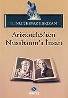 Aristoteles'ten Nussbaum'a Insan