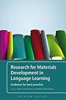 Research for Materials Development in Language Learning: Evidence for Best Practice