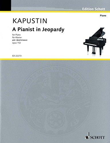 カプースチン: 危ういピアニスト Op.152/ショット・ミュージック社/マインツ/ピアノ・ソロ