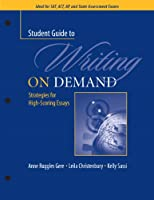 A Student Guide to Writing on Demand