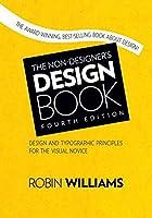 The Non-Designer's Design Book (4th Edition) (Non Designer's Design Book)