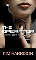 The Operator (Peri Reed Chronicles)