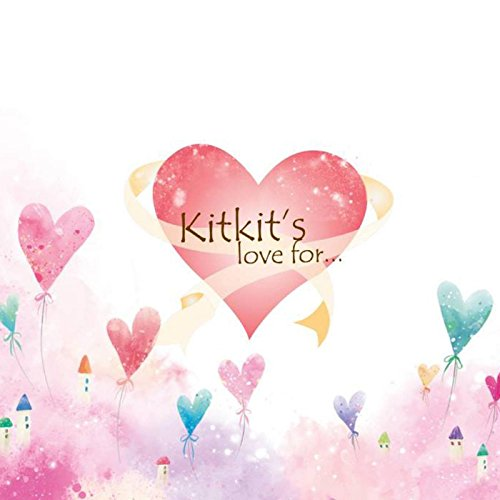 Kitkit Lu – Kitkit's Love for… [Mora FLAC 24bit/48kHz]