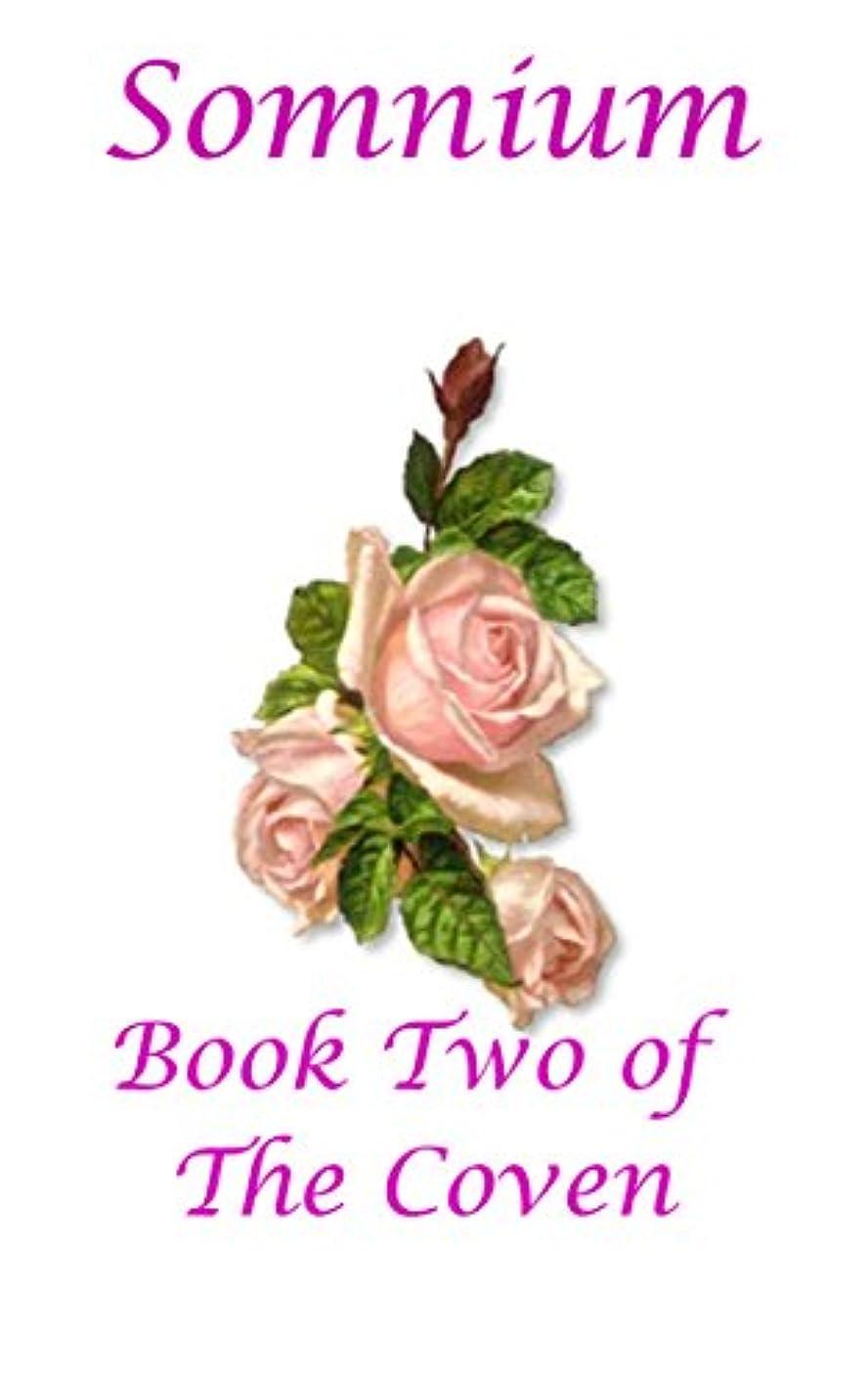 怠惰世代抱擁Somnium: Book Two of The Coven (English Edition)