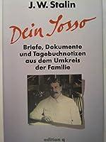 Dein Sosso. Briefe, Dokumente und Fotos aus dem Kreis der Familie