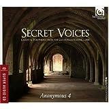 ラス・ウエルガスの写本(C.1300)の聖歌集 (Secret Voices - Chant & Polyphony from the Las Huelgas Codex C.1300 / Anonymous 4) [SACD Hybrid]