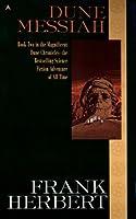 Dune Messiah (Dune Chronicles (Pb))