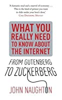 Knowledge: Everything You Really Need to Know about the Internet