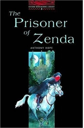 The Prisoner of Zenda: Stage 3: 1,000 Headwords (Oxford Bookworms)の詳細を見る