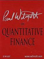 Paul Wilmott on Quantitative Finance (Wiley Frontiers in Finance)