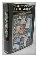 Collectors Book of Dolls Clothes