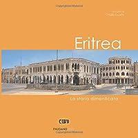 Eritrea: La storia dimenticata