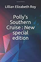 Polly's Southern Cruise: New special edition