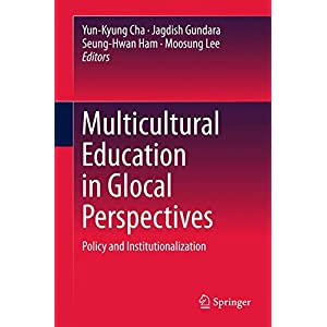 Multicultural Education in Glocal Perspectives: Policy and Institutionalization