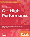 C++ High Performance: Boost and optimize the performance of your C++17 code