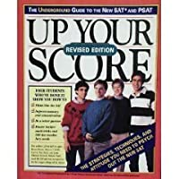 Up Your Score: The Underground Guide to the New Sat and Psat/1994