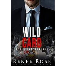 Wild Card (Vegas Underground Book 8)