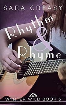 Rhythm and Rhyme: Wynter Wild Book 3 by [Creasy, Sara]