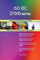 ISO Iec 27000-Series: Complete Self-Assessment Guide