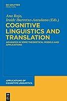 Cognitive Linguistics and Translation (Applications of Cognitive Linguistics)