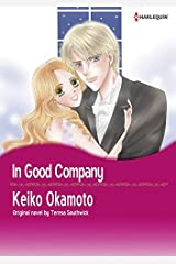 In Good Company: Harlequin comics Kindle Edition
