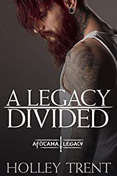 A Legacy Divided (The Afótama Legacy Book 5) by [Trent, Holley]