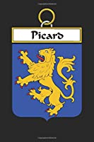 Picard: Picard Coat of Arms and Family Crest Notebook Journal (6 x 9 - 100 pages)