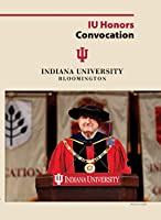 2017 Honors Convocation at Indiana University [DVD]