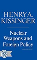 Nuclear Weapons & Foreign Pol (Norton Library (Paperback))