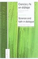 Ciencia y fe en diálogo: documentos Faraday = science and faith in dialogue: Faraday papers. Vol. I