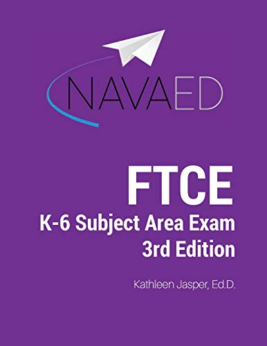 Download Ftce K-6 Subject Area Exam Prep: Everything You Need to Succeed on the Ftce K-6 Subject Area Exam. 1976210100