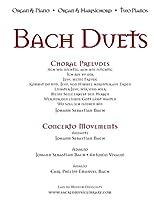 Bach Duets: Organ & Piano - Organ & Harpsichord - 2 Pianos