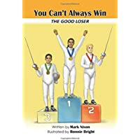 You Can't Always Win - The Good Loser