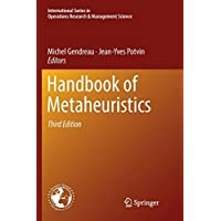Handbook of Metaheuristics (International Series in Operations Research & Management Science)