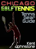 adidas テニス Ultimate Tennis Gear Guide (English Edition)
