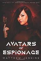 Avatars of Espionage (Avatars of Awesomeness)