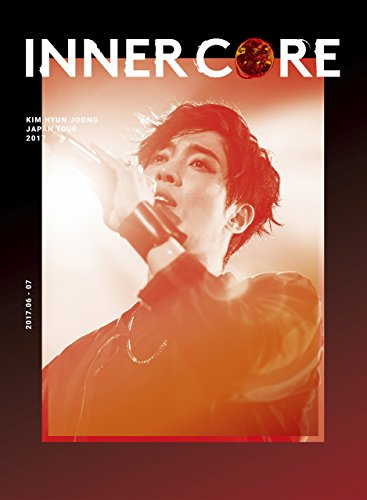 "KIM HYUN JOONG JAPAN TOUR 2017 ""INNER CORE""(初回限定盤)[DVD]"