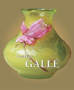 Galle by [Gallé, Émile]