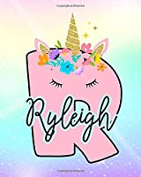 Ryleigh: Girls Unicorn Journal to Write In | Personalized Journal