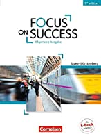 Focus on Success B1-B2. Schuelerbuch Baden-Wuerttemberg