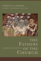 The Fathers of the Church: A Comprehensive Introduction by Hubertus R. Drobner(2016-02-16)