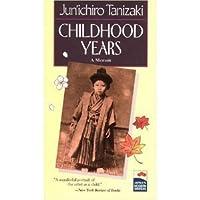 Childhood Years: A Memoir