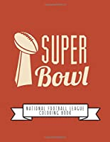 National Football League Coloring Book: NFL Football Gifts for Kids, Boys or Adult Relaxation | Stress Relief Football lover Birthday Coloring Book Made in USA