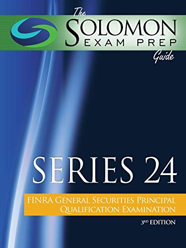 Download The Solomon Exam Prep Guide: Series 24 - FINRA General Securities Principal Qualification Examination 1610070992
