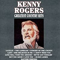 Greatest Country Hits by Kenny Rogers (1990-09-04)