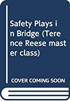 Safety Plays in Bridge (Terence Reese master class)
