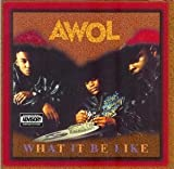 What It Be Like by AWOL (1993-10-05)